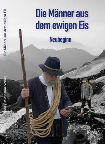 Die Männer aus dem ewigen Eis - Neubeginn